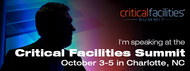 I'm speaking at the Critical Faciliites Summit October 3-5, 2016 in Charlotte, NC